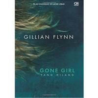 harga Buku Gone Girl - Yang Hilang (ISBN:9786020310725)
