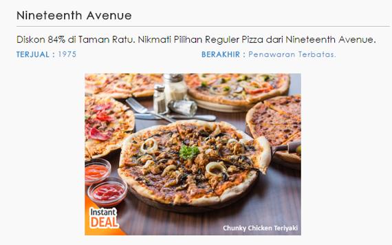 Diskon 84% di Taman Ratu. Nikmati Pilihan Reguler Pizza dari Nineteenth Avenue.