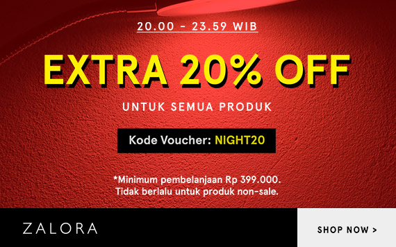 Zalora Midnight Sale Extra 20% OFF Minimal 399K...