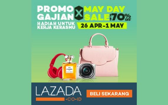 Lazada Promo Gajian May Day Sale, Hadiah Untuk Kerja Kerasmu..