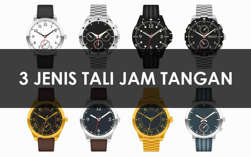 3-jenis-tali-jam-tangan-1.jpg