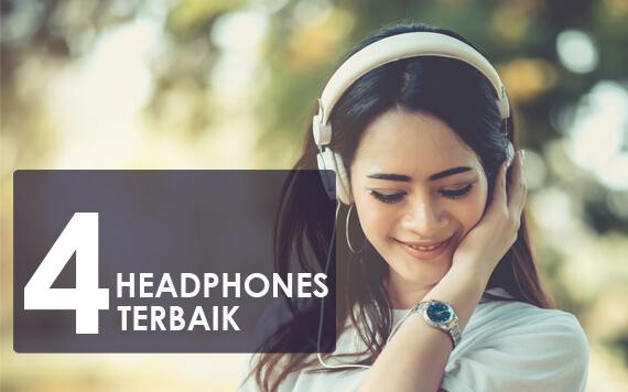 4 Rekomendasi Headphones Terbaik untuk Para Audiophile Sejati