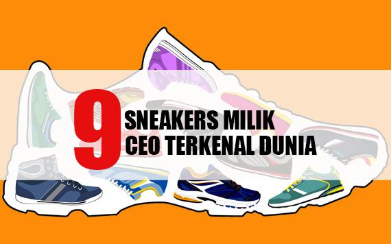 9 Sepatu Sneakers yang Dipakai oleh Para CEO Terkenal Dunia!