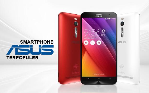 5 Smartphone ASUS yang Paling Banyak Diminati di Indonesia