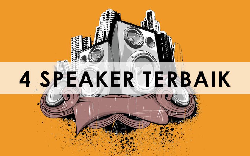 4 Speaker Terbaik yang Biasa Menjadi Pilihan Para Audiophile