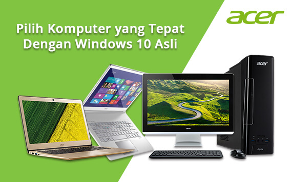 Panduan Memilih Komputer Windows 10 Asli yang Tepat