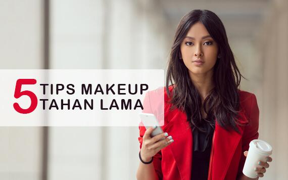 5 Tips Makeup Anti Luntur yang Bisa Kamu Lakukan Setiap Hari