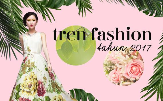 Prediksi Tren Fashion 2017 yang akan Hits Tahun Ini